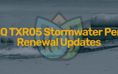 TCEQ TXR05 Stormwater Permit Renewal Updates