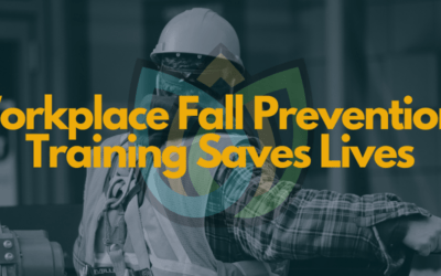 Workplace Fall Prevention: Training Saves Lives